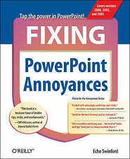 Fixing PowerPoint Annoyances: How to Fix the Most Annoying Things About Your Fav