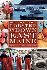 How to Catch a Lobster in Down East Maine [American Palate] [ME]