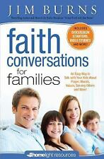 Homelight Resources: Faith Conversations for Families by Jim Burns (2011,...