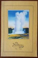 The Northern Grill * Billings, Montana 1937 Menu Yellowstone, Old Faithful cover