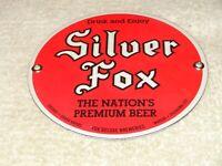 "VINTAGE"" SILVER FOX PREMIUM BEER CHICAGO & MI. 6"" PORCELAIN METAL GAS & OIL SIGN"