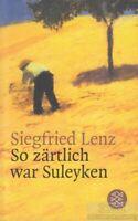 So zärtlich war Suleyken: Lenz, Siegfried