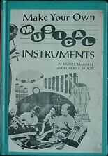 MAKE YOUR OWN MUSICAL INSTRUMENTS, 1965 BOOK (NEW LINCOLN SCHOOL, NEW YORK CITY
