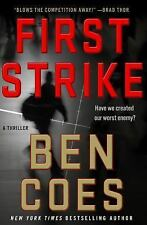 First Strike: A Thriller (A Dewey Andreas Novel) by Coes, Ben