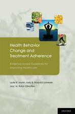 Health Behavior Change and Treatment Adherence : Evidence-Based Guidelines...