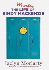 The Murder of Bindy MacKenzie by Jaclyn Moriarty (2006, Hardcover)