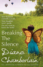 Breaking the Silence by Diane Chamberlain (Paperback)