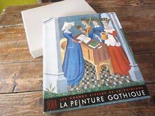 ART -  GRANDS SIECLES DE LA PEINTURE - LA PEINTURE GOTHIQUE - J.DUPONT & C.GNUDI