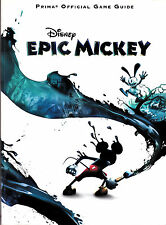 Disney Epic Mickey : Prima Official Game Guide - Prima Games Staff & Mike Searle