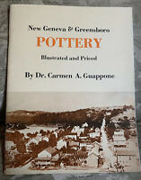 New Geneva & Greensboro POTTERY Illustrated and Priced 2nd Print 1975 C Guappone