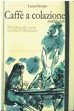 Laura Scarpa - Caffè a colazione (Coniglio Editore, 2011)