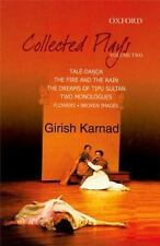 Collected Plays: Taledanda, The Fire and the Rain, The Dreams of Tipu Sultan, Fl
