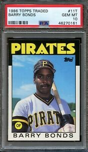 1986 Topps Traded #11T Barry Bonds RC PSA 10 Pirates