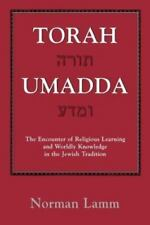 Torah Umadda: The Encounter of Religious Learning and Worldly Knowledge in the