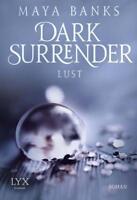 Lust  Dark Surrender   Maya Banks  Erotik Taschenbuch ++Ungelesen++