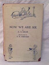 A A Milne / E H Shepard - Now We Are Six - 1st/1st 1927 in RARE Original Jacket