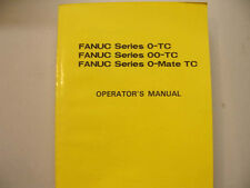 FANUC MISC. B-61394E/03 B61394E/02 SERIES O-TC/OO-TC/O-MATE-TC OPERATORS MANUAL
