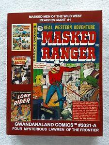 Masked Men of the Wild West Readers Giant vol. 1 (Gwandanaland Comics, 2019) TPB