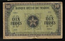 1944 French Morocco 10 Francs Banknote Pick #25.