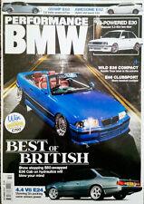PERFORMANCE BMW MAGAZINE - E30, E92, 850 HP E60, E24, E46, E36, V8, 335i