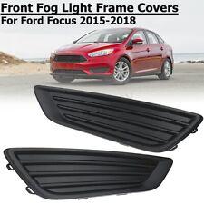 2x Front Bumper Fog Light Cover Grille Frame Bezel Trim For 2015-2018 Ford Focus