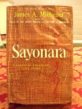 Sayonara by James Michener, 1954 Stated First Printing