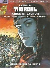 I Mondi di Thorgal - Kriss di Valnor - Collezione 100% - ITALIANO NUOVO