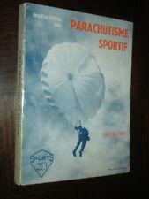 INITIATION AU PARACHUTISME SPORTIF - Michel Prik 1967