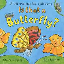 Is That a Butterfly?: A Lift-the-flap Life Cycle Story by Llewellyn, Claire