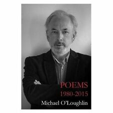 Poems 1980-2015 by Michael O'Loughlin | Paperback Book | 9781848405431 | NEW