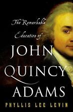 The Remarkable Education of John Quincy Adams-ExLibrary