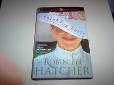 """Catching Katie"" by Robin Lee Hatcher-hardback"