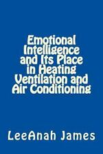 Emotional Intelligence and Its Place in Heating Ventilation Air Conditioning...