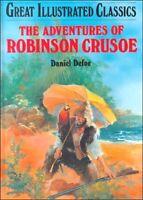 The Adventures of Robinson Crusoe (Great Illustrated Classics (Abdo)) by Daniel