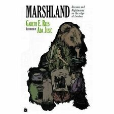Marshland: Dreams and Nightmares on the Edge of London-ExLibrary