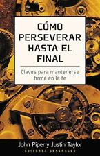 Como perseverar hasta el final (Spanish Edition)-ExLibrary