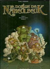 BD : LE DONJON DE NAHEULBEUK - LANG POINSOT / TOME 1 ( 2005 - TBE )