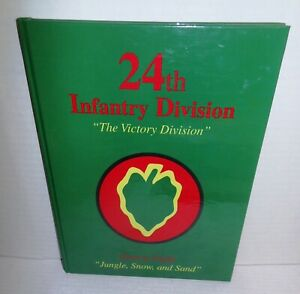 BOOK 24th Infantry Division 'The Victory Division' WW2 Pacific & Korea op 1997