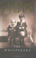 The Whisperers: Private Life in Stalin's Russia-Orlando Figes, 9780713997026