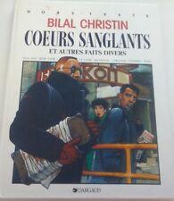 BILAL & CHRISTIN HARDCOVER COEURS SANGLANTS ET AUTRES FAITS DIVERS SKETCHED SIGN