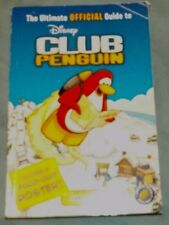 Disney Club Penguin: The Ultimate Official Guide to Club Penguin Vol. 1 by Kathe