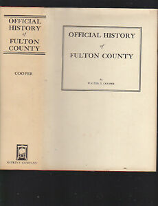 Official History of Fulton County (Georgia) by Walter G. Cooper, 1978 facs of 34