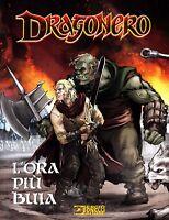 Dragonero N° 58 - L'Ora Più Buia - Variant Cartoomics - Bonelli - NUOVO #NSF3