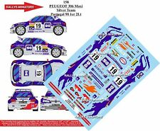 DECALS 1/43 REF 158 PEUGEOT 306 MAXI LOPES RALLYE PORTUGAL 1998 RALLY WRC