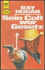 Heyne-Western Band 2525: Sein Colt war Gesetz (1979, Ray Hogan) Z 2-3