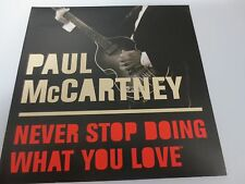 PAUL McCARTNEY ~ NEVER STOP DOING WHAT YOU LOVE ~ 2001 PROMO CD
