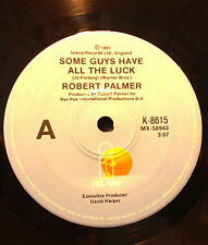 ROBERT PALMER 45RPM SOME GUYS HAVE ALL THE LUCK MADE IN AUSTRALIA 1979