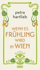 Wenn es Frühling wird in Wien von Petra Hartlieb