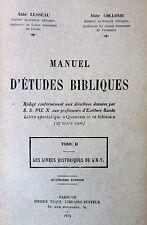 RELIGION MANUEL D ETUDES BIBLIQUES LES LIVRES HISTORIQUE DE L A.T.   1934
