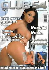 Club54 Männermagazin Ungarn Hungary 2008/12 Voksan Virag, Freire Szilvia